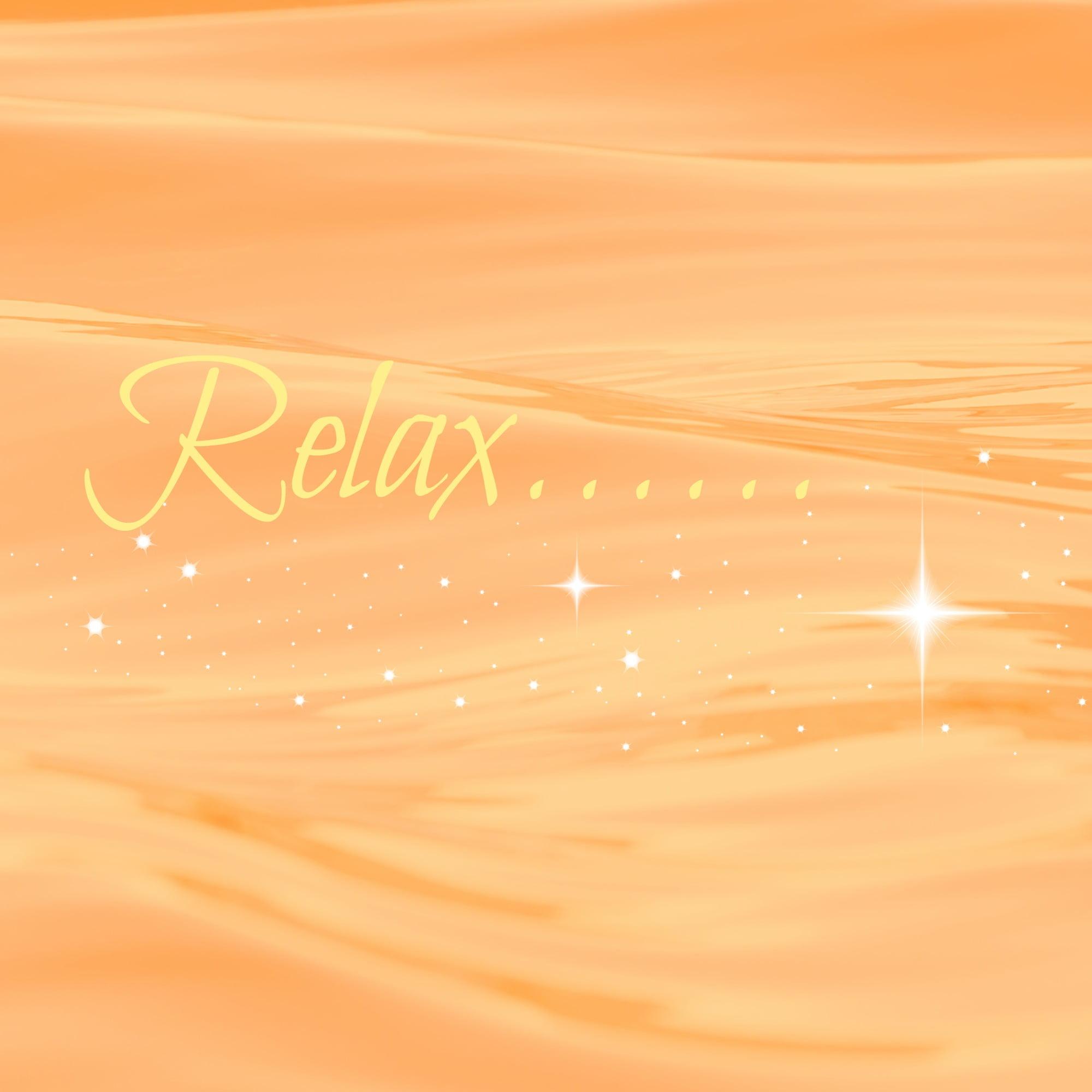 Relax- DeStress- Unwind